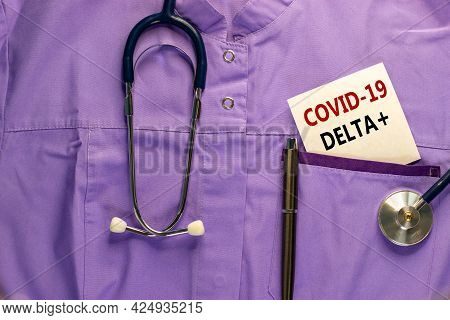 Covid-19 Delta Plus Variant Symbol. Medical Uniform, White Card With Words Covid-19 Delta Plus, Meta