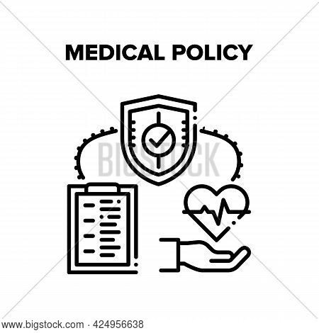 Medical Policy Vector Icon Concept. Medical Policy And Healthcare Insurance Document. Agreement For
