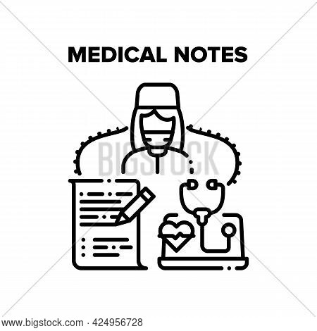 Medical Notes Vector Icon Concept. Doctor Examining And Make Medical Notes During Examination And Di