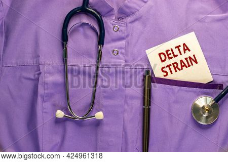 Covid-19 Pandemic Delta Indian Strain Symbol. Medical Uniform, White Card With Words Delta Strain, M