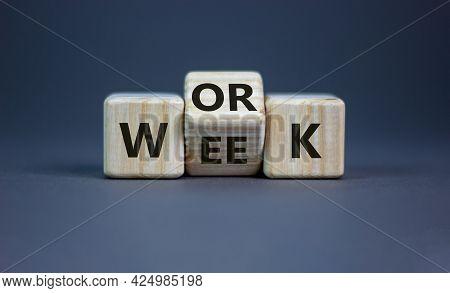 Work Week Symbol. Turned Wooden Cubes With Words 'work Week'. Beautiful Grey Background. Work Week A