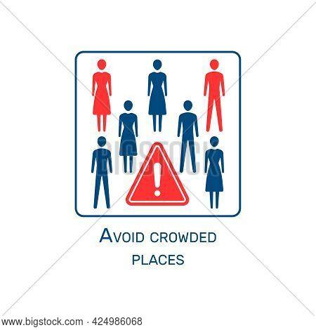 Coronavirus Instruction Icon With Avoid Crowded Places Warning Flat Vector Illustration