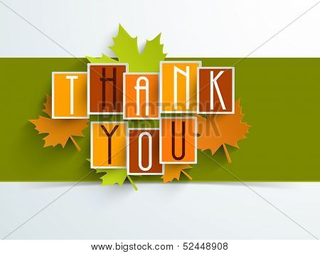 Colorful sticker, tags or labels with Stylize text Thank You and maple leaves on green and blue background, can be use as flyer, banner or poster.