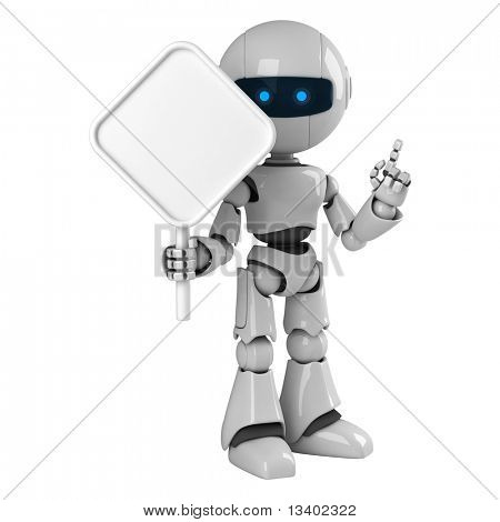 Funny robot stay with blank sign
