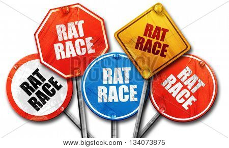 rat race, 3D rendering, rough street sign collection