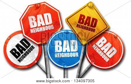 bad neighbour, 3D rendering, rough street sign collection