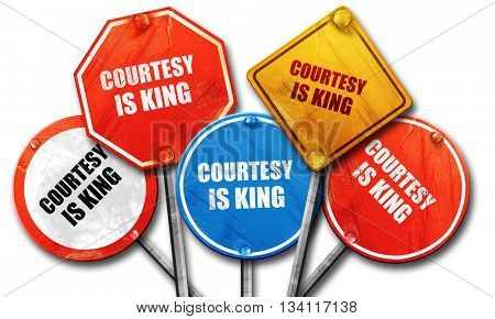 courtesy is king, 3D rendering, rough street sign collection