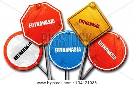 euthanasia, 3D rendering, rough street sign collection