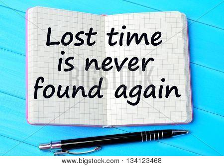 Text Lost time is never found again on notebook
