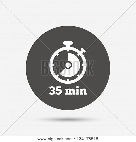 Timer sign icon. 35 minutes stopwatch symbol. Gray circle button with icon. Vector