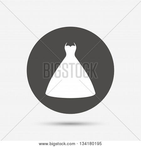 Woman dress sign icon. Elegant bride symbol. Gray circle button with icon. Vector