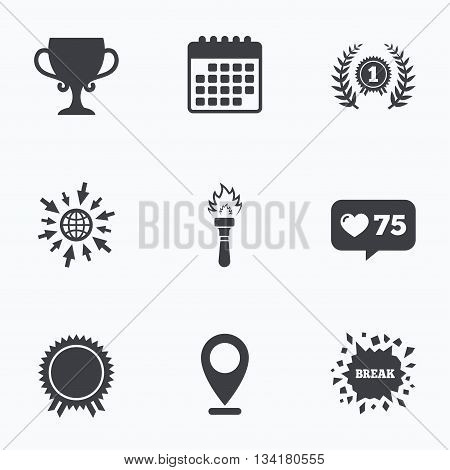 Calendar, like counter and go to web icons. First place award cup icons. Laurel wreath sign. Torch fire flame symbol. Prize for winner. Location pointer.