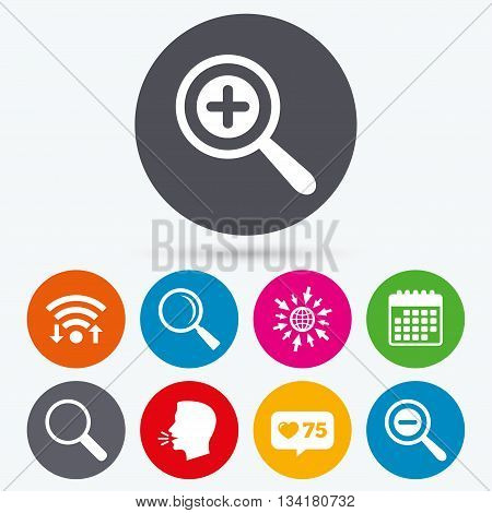 Wifi, like counter and calendar icons. Magnifier glass icons. Plus and minus zoom tool symbols. Search information signs. Human talk, go to web.