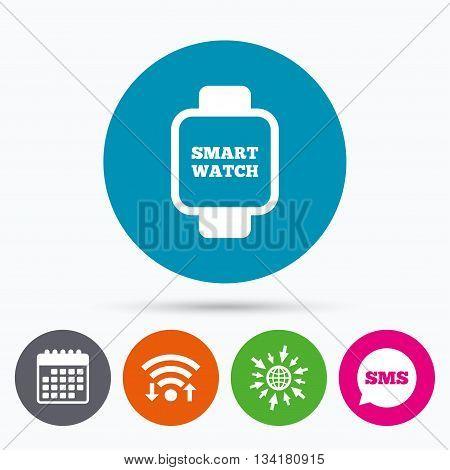Wifi, Sms and calendar icons. Smart watch sign icon. Wrist digital watch. Go to web globe.
