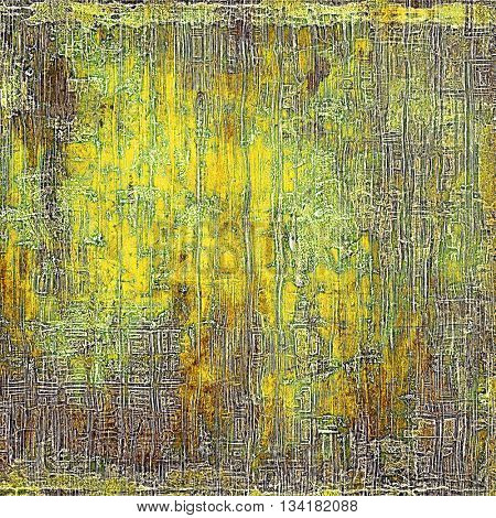 Tinted vintage texture, aged decorative grunge background with traditional antique elements and different color patterns: yellow (beige); brown; green; gray