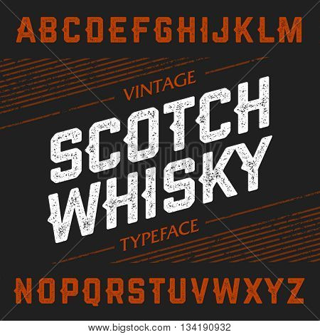 Vintage Scotch Whisky typeface. Ideal font for any design in vintage style. Vector illustration.