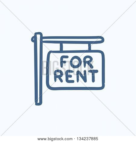 For rent placard vector sketch icon isolated on background. Hand drawn For rent placard icon. For rent placard sketch icon for infographic, website or app.