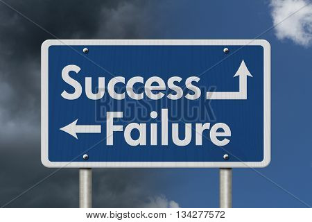 Difference between Success and Failure Blue Road Sign with text Success and Failure with bright and stormy sky background, 3D Illustration