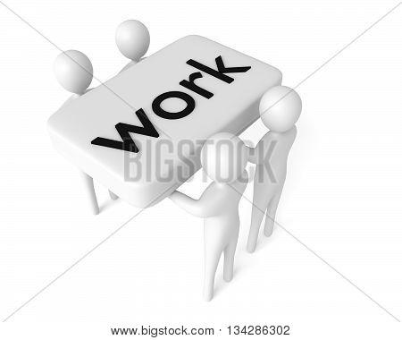 Teamwork: Work can be done 3d men 3d illustration