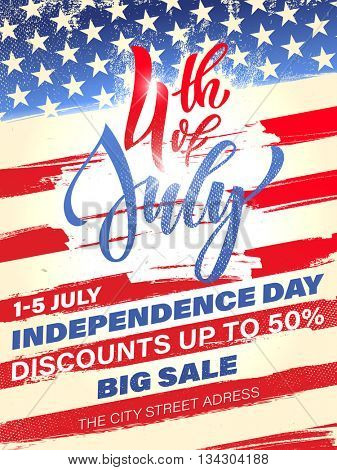 Fourth of July USA Independence Day greeting card. 4 July America celebration Big Sale poster flyer. Independence national holiday US flag card design.