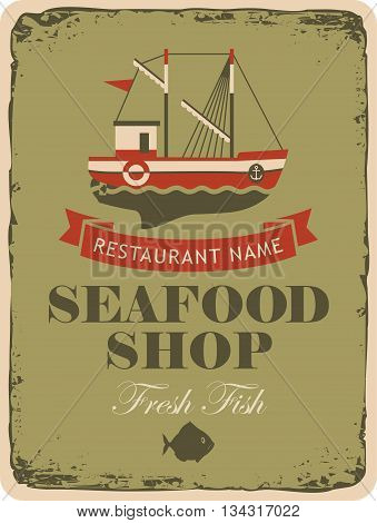 Retro banner for a restaurant or seafood shop with fishing boats and fish
