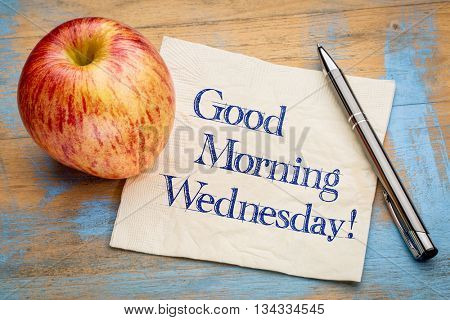 Good Morning Wednesday - handwriting on a napkin with a fresh apple