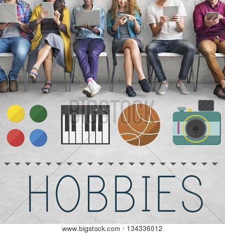 Hobbies Leisure Lifestyle Pastime Fun Concept