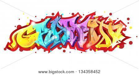Graffiti lettering on white background. Street art style. Wild style graffiti letters. Vector illustration.