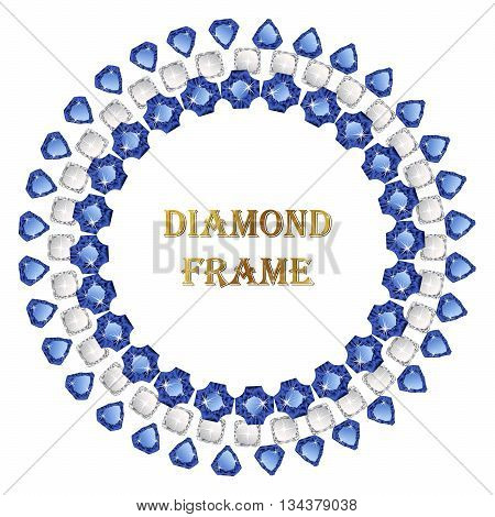 Sapphire round frame. Vector jewerly background and place for your text. Abstract diamond border