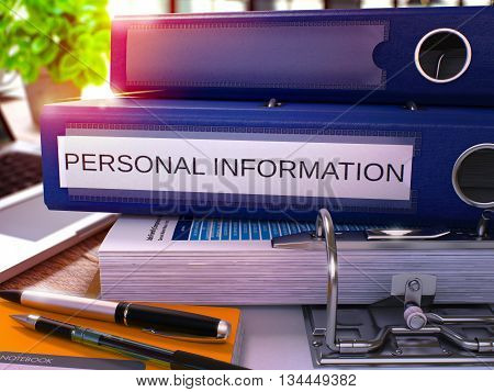 Personal Information - Blue Office Folder on Background of Working Table with Stationery and Laptop. Personal Information Business Concept on Blurred Background. Personal Information Toned Image. 3D.