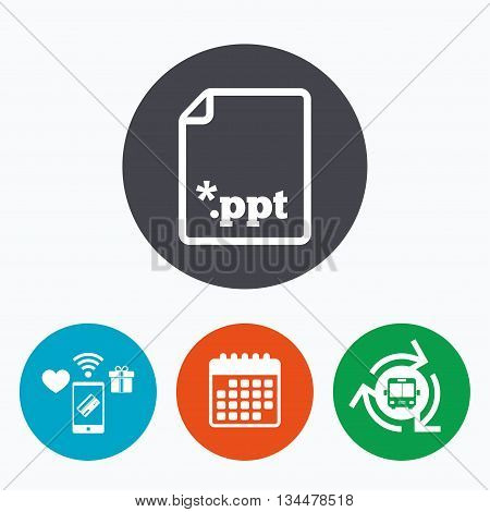 File presentation icon. Download PPT button. PPT file extension symbol. Mobile payments, calendar and wifi icons. Bus shuttle.