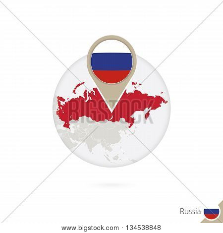 Russia Map And Flag In Circle. Map Of Russia, Russia Flag Pin. Map Of Russia In The Style Of The Glo