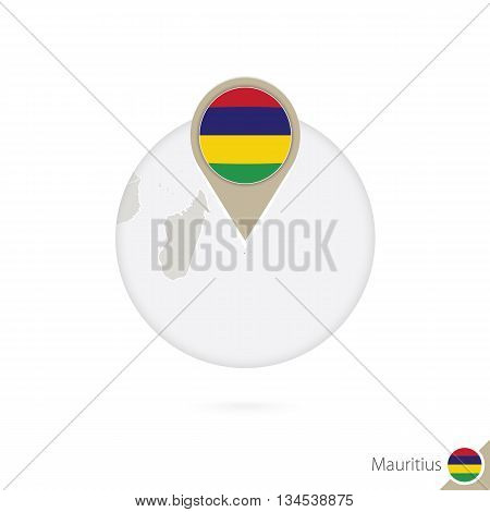 Mauritius Map And Flag In Circle. Map Of Mauritius, Mauritius Flag Pin. Map Of Mauritius In The Styl