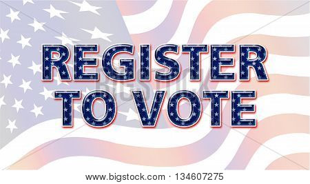 Register to vote Presidential Election 2016 USA poster