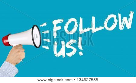 Follow Us Follower Followers Fans Likes Social Networking Media Internet Megaphone
