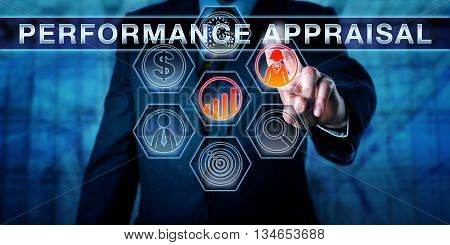 Corporate manager is pressing PERFORMANCE APPRAISAL on an interactive touch screen interface. Business process concept for performance review employee appraisal and career development discussion.