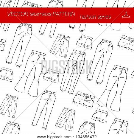 Seamless pattern. Fashion set. different pants trousers. Illustration in hand drawing style