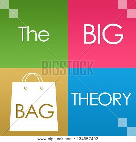 The big bag theory text written over colorful background.