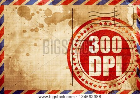 300 dpi, red grunge stamp on an airmail background