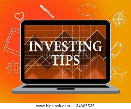 Investing Tips Shows Return On Investment And Advice