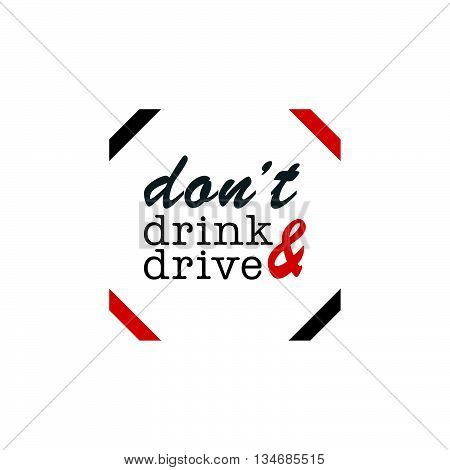 Dont Drink And Drive Sign Illustration