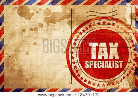 tax specialist, red grunge stamp on an airmail background