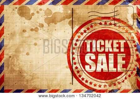 ticket sale, red grunge stamp on an airmail background