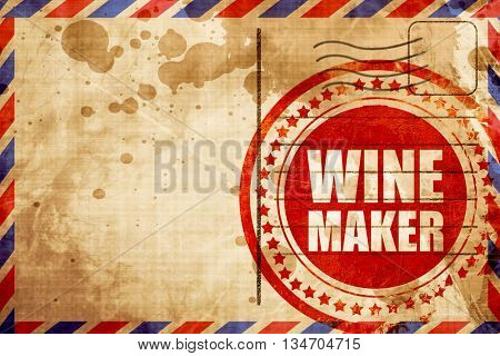 wine maker, red grunge stamp on an airmail background