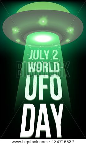 World UFO day poster. Flying saucer. Vector, eps10.