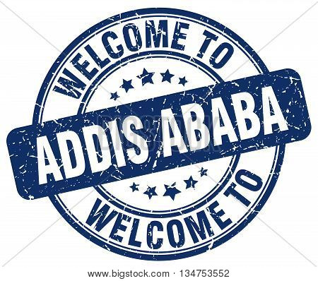 welcome to Addis Ababa stamp. welcome to Addis Ababa.