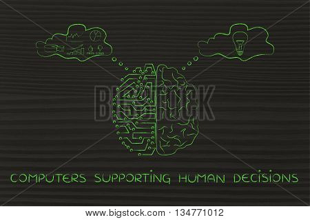 Artificial Circuits And Human Brain, Computers Supporting Human Decisions