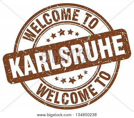 welcome to Karlsruhe stamp. welcome to Karlsruhe.