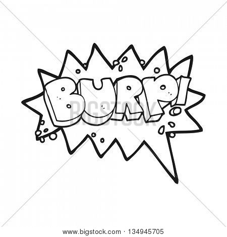 freehand drawn black and white cartoon burp symbol poster