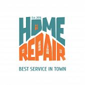 Home repair and remodel vector logo, icon, badge. House rebuilding concept poster